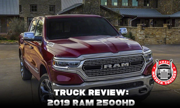 Truck Review: 2019 Ram 2500HD